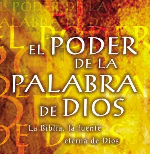 el poder de la palabra de dios e1345240071206 Imágenes de la palabra de Dios
