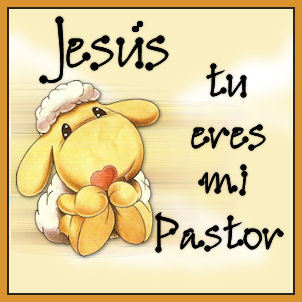 jesus eres mi pastor Jesús es mi pastor