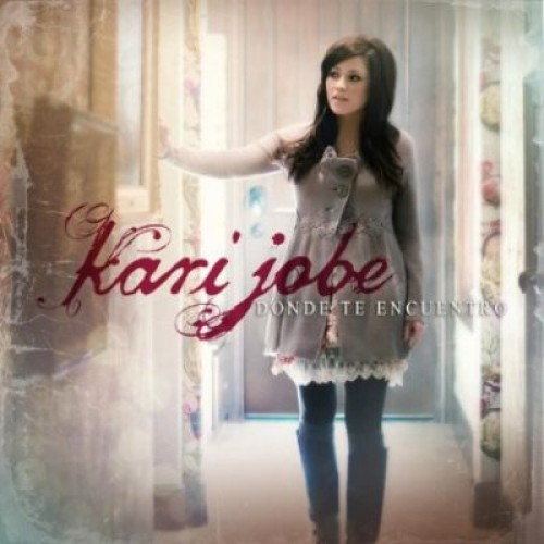 Kari Jobe – Donde Te Encuentro