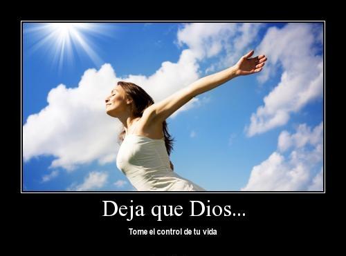 deja que Dios tome el control2 Deja que Dios tome el control de tu vida