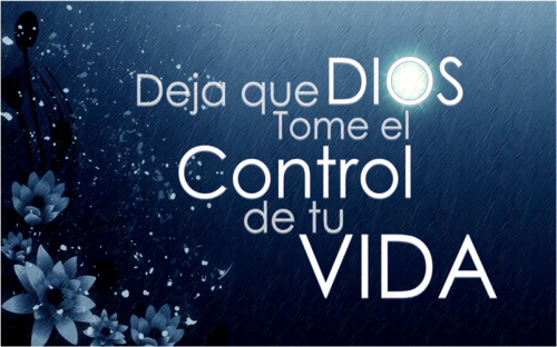 deja que dios tome el control de tu vida01 e1357670471671 Deja que Dios tome el control de tu vida