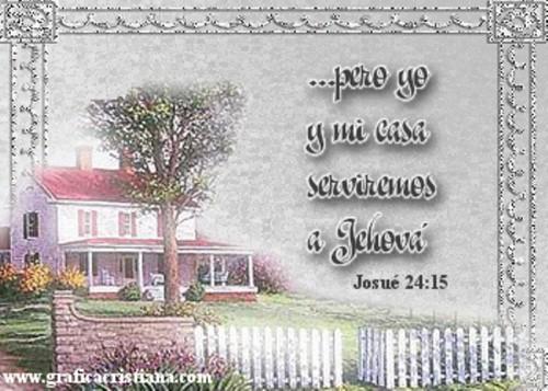 Yo y mi casa serviremos a Jehova