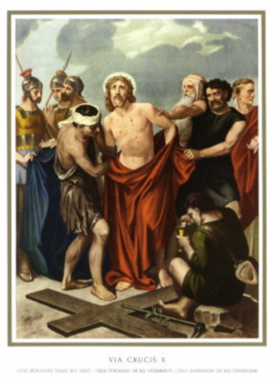 JESS E1 Décima Estación: Jesús es despojado de sus vestiduras