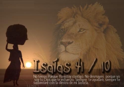 leon Isaías 41:10 No temas porque yo estoy contigo