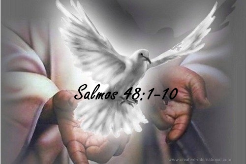 espiritu11 Salmo 48:1 10