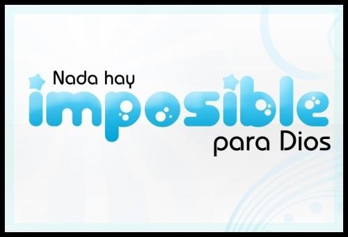 nada hay imposible para Dios copia Nada hay imposible para Dios