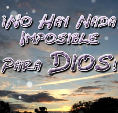 nada imposible para Dios 122811 Nada hay imposible para Dios