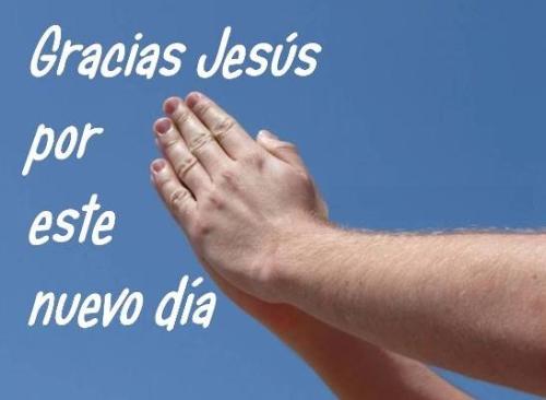 Gracias Jesús por nuevo día buenos dias Imágenes para Facebook Gracias Dios por este día