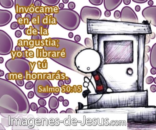 Invócame en el dia de angustia Versículos Bíblicos para tiempos de Angustia