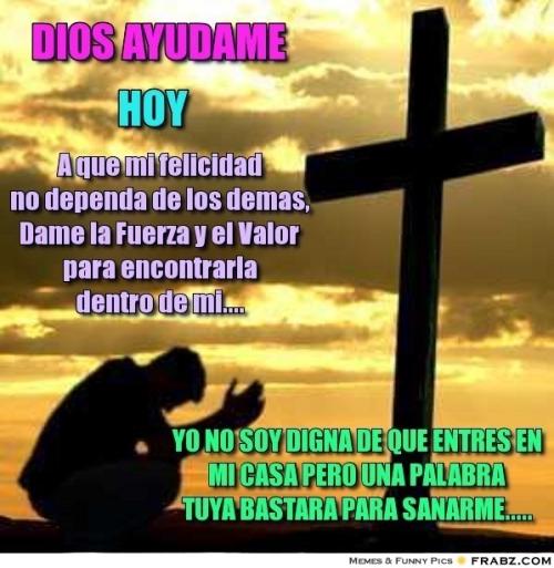 frabz DIOS ayudame A que mi felicidad no dependa de los demas Dame la ed23db Versículos bíblicos de Sanación