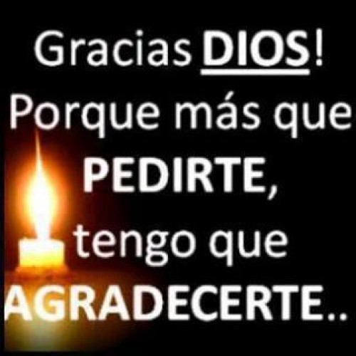 Gracias Dios por todo